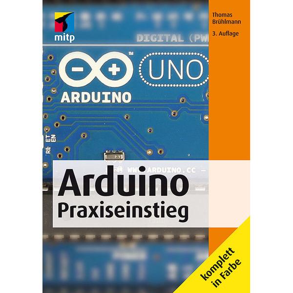 Arduino Praxiseinstieg (4. Auflage)