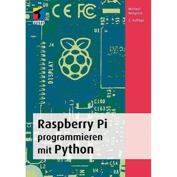 Raspberry Pi programmieren mit Python (3. Auflage)