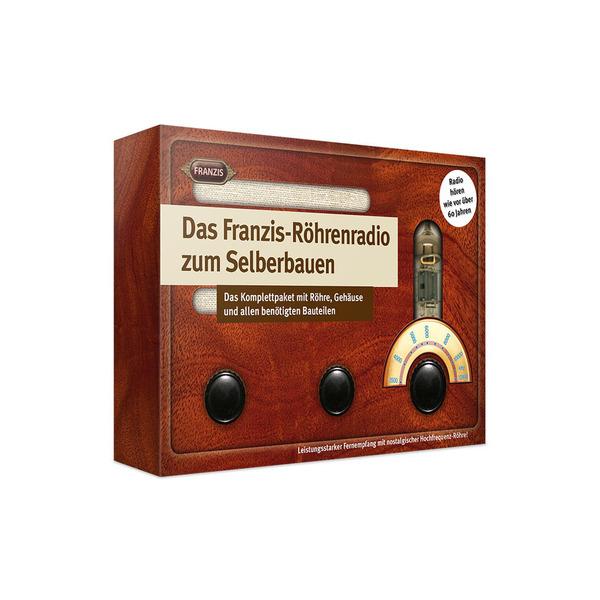 FRANZIS Das Franzis-Röhrenradio zum Selberbauen