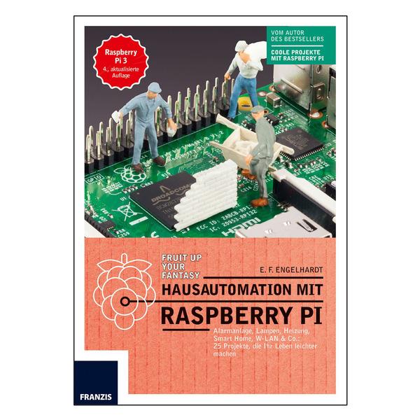 FRANZIS Hausautomation mit Raspberry Pi