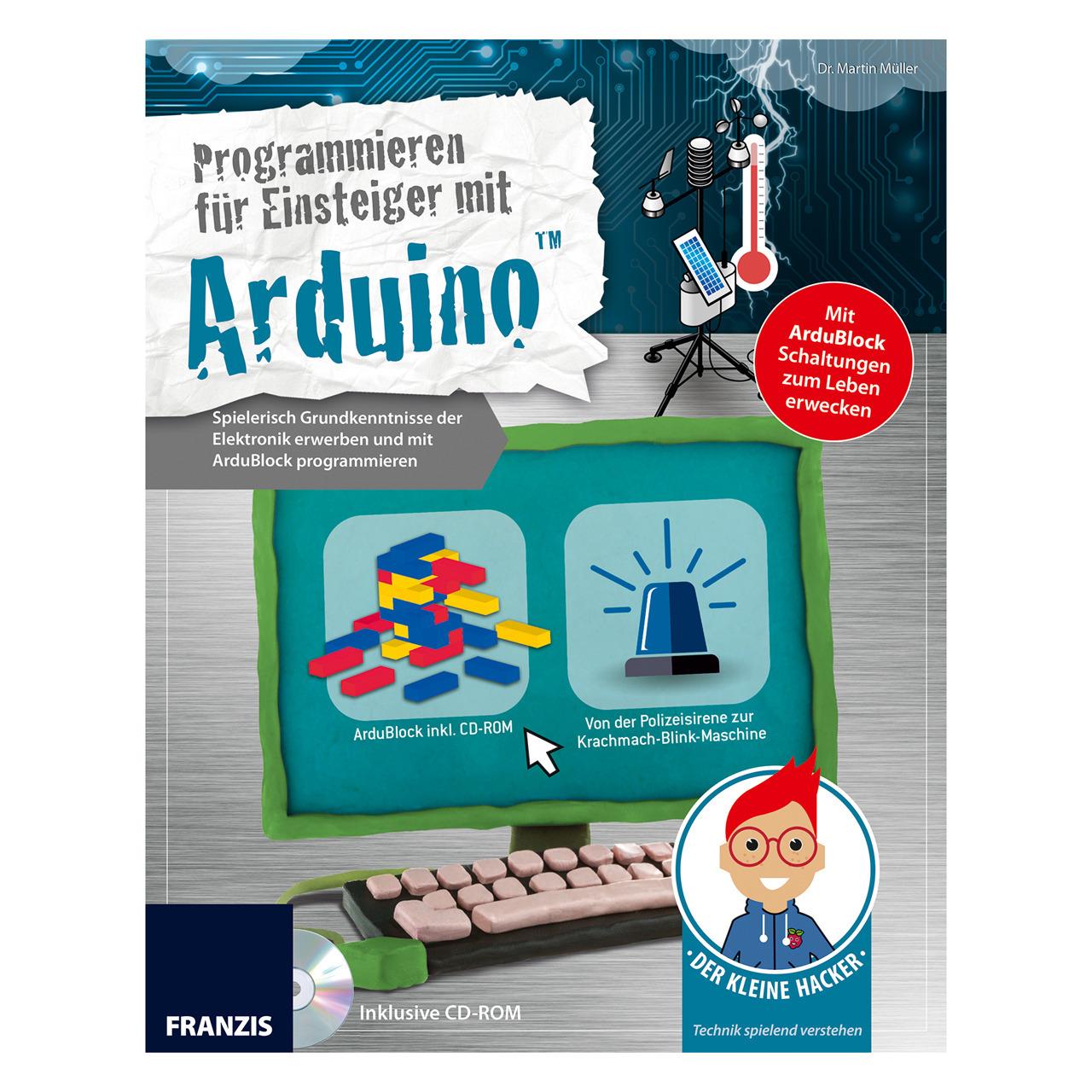 FRANZIS Der kleine Hacker - Programmieren für Einsteiger mit Arduino
