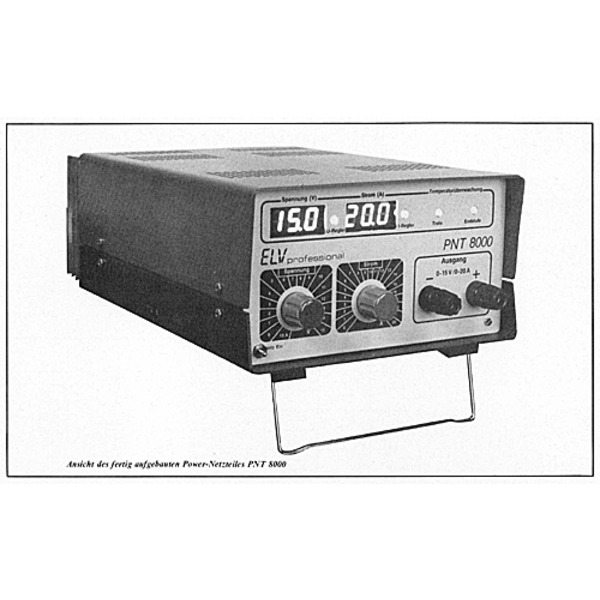 ELV-Serie 8000 professional: ELV-Power-Netzteil PNT 8000 professional 0-15 V/0-20 A Teil 1/2